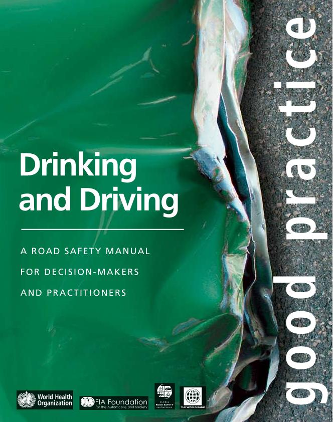Drinking and driving – an international good practice manual