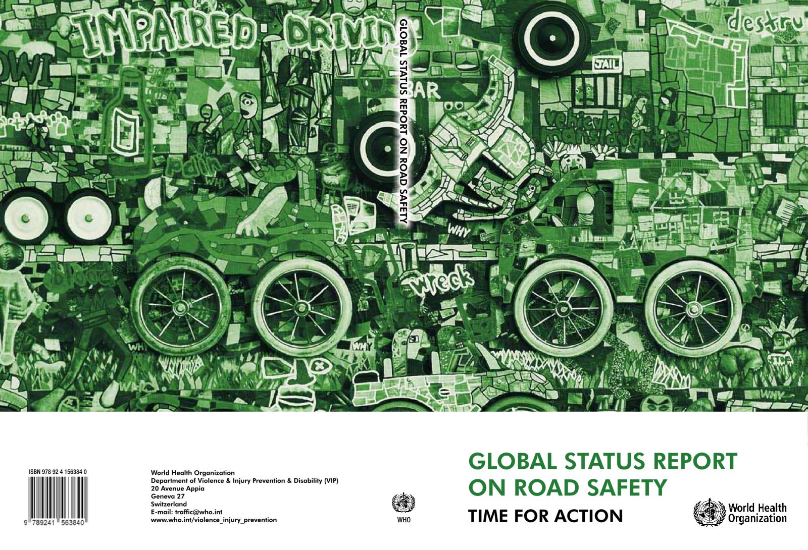 Global status report on road safety 2009
