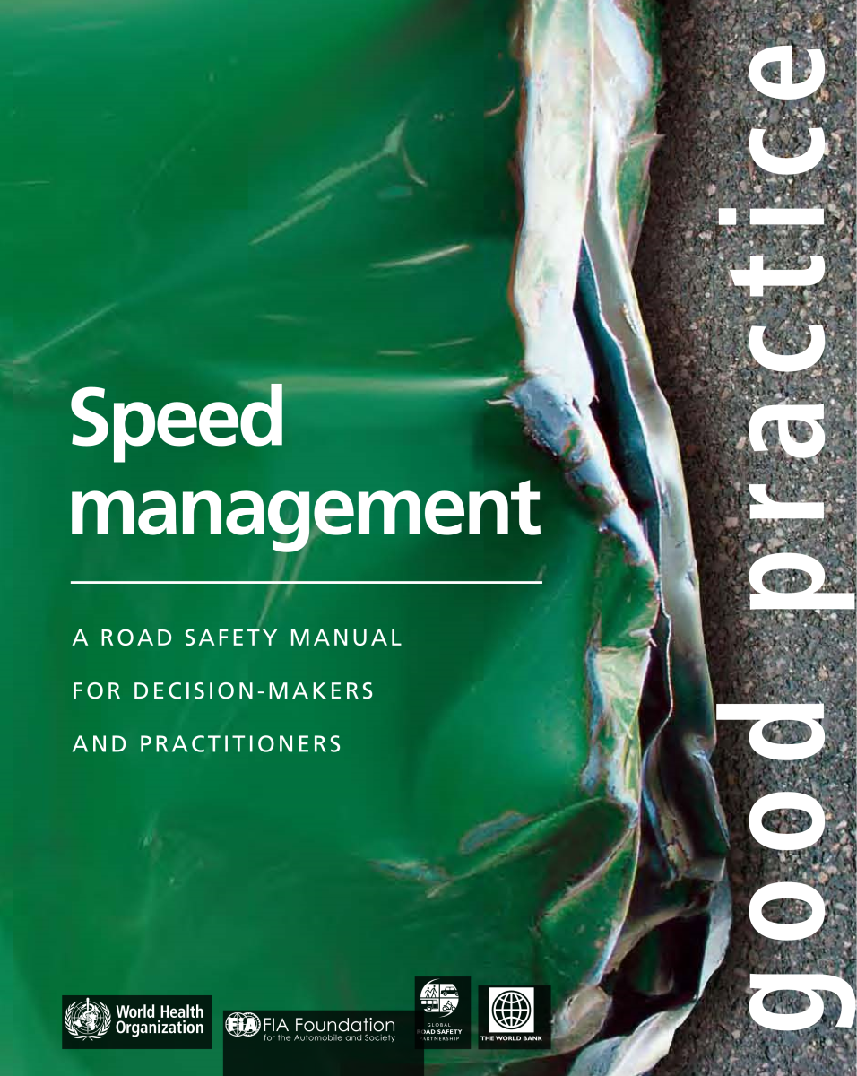 Speed management: a road safety manual for decision-makers and practitioners