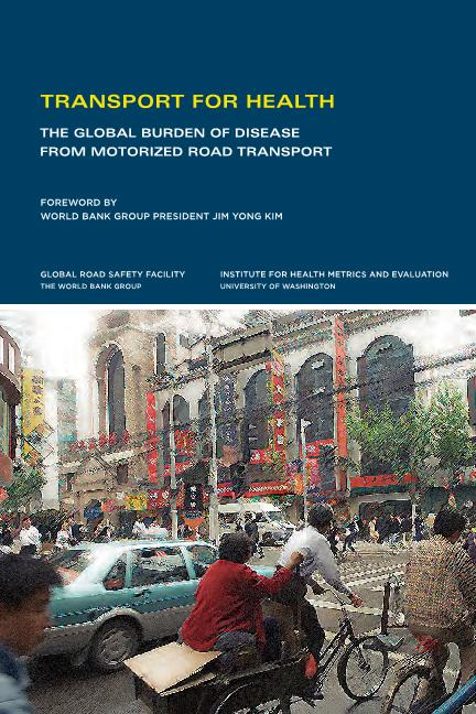 Transport for health: the global burden of disease from motorized road transport